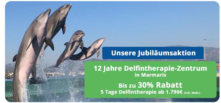 Delfintherapie in der Türkei in Marmaris - Günstige Jubiläumspreise